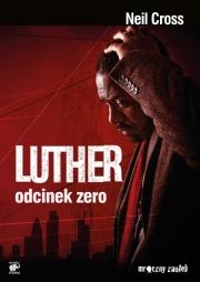 Ok�adka - Luther. Odcinek zero