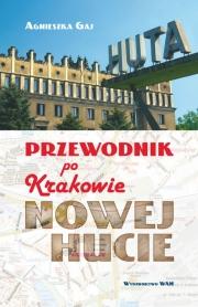Ok�adka - Przewodnik po Krakowie - Nowej Hucie
