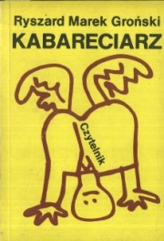 Ok�adka - Kabareciarz. Tekst i polityka