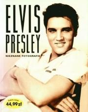 Ok�adka - Elvis Presley. Nieznane fotografie