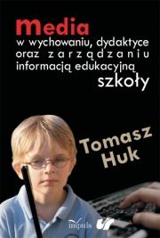 Ok�adka - Media w wychowaniu, dydaktyce oraz zarz�dzaniu informacj� edukacyjn� szko�y