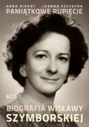 Ok�adka - Pami�tkowe rupiecie. Biografia Wis�awy Szymborskiej