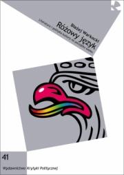 Ok�adka - R�owy j�zyk. Literatura i polityka kultury na pocz�tku wieku