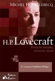 Ok�adka - H.P. Lovecraft. Przeciw �wiatu, przeciw �yciu