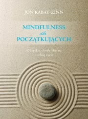Ok�adka - Mindfulness dla pocz�tkuj�cych