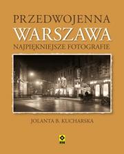Okładka - Przedwojenna Warszawa. Najpiękniejsze fotografie