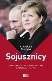 Ok�adka - Sojusznicy. Od Fryderyka i Katarzyny Wielkiej do Merkel i Putina