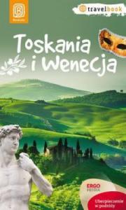 Ok�adka - Toskania i Wenecja. Travelbook. Wydanie 1
