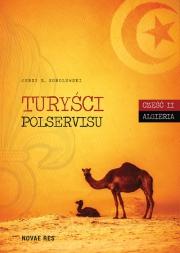 Ok�adka - Tury�ci Polservisu. Cz�� II. Algieria