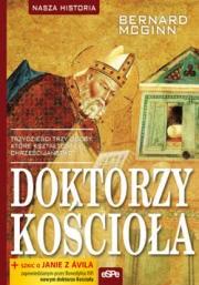 Ok�adka - Doktorzy Ko�cio�a. Trzydzie�ci trzy osoby, kt�re kszta�towa�y chrze�cija�stwo