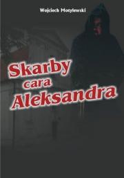 Ok�adka - Skarby cara Aleksandra