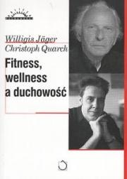 Okładka - Fitness, wellness a duchowość