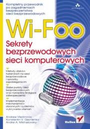 Ok�adka - Wi-Foo. Sekrety bezprzewodowych sieci komputerowych