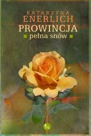 Ok�adka - Prowincja pe�na sn�w