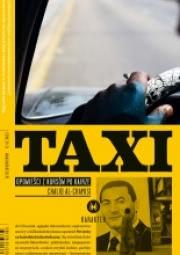 Ok�adka - Taxi. Opowie�ci z kurs�w po Kairze