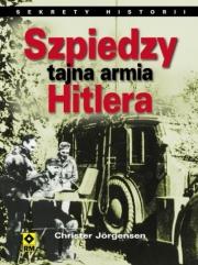 Ok�adka - Szpiedzy. Tajna armia Hitlera