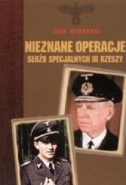 Ok�adka - Nieznane operacje s�u�b specjalnych III Rzeszy
