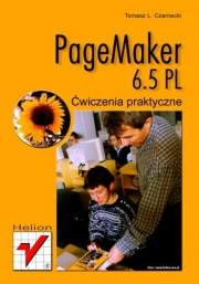 Ok�adka - PageMaker 6.5. �wiczenia praktyczne