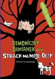 Ok�adka - Demoniczny Damianek, czyli strach ma moje oczy