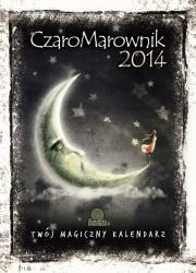 Okładka - CzaroMarownik 2014. Twój Magiczny Kalendarz