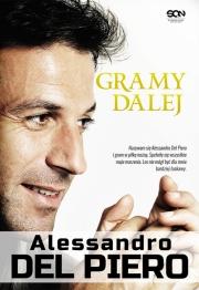 Ok�adka - Alessando Del Piero. Gramy dalej