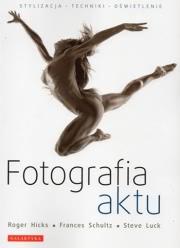 Ok�adka - Fotografia aktu. Stylizacja, techniki, o�wietlenie