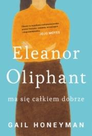 Okładka - Eleanor Oliphant ma się całkiem dobrze