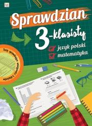 Ok�adka - Sprawdzian 3-klasisty. J�zyk polski i matematyka