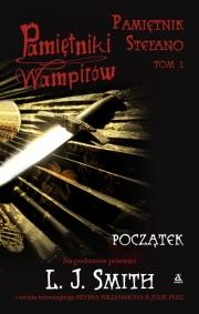 Okładka - Pamiętniki wampirów. Pamiętnik Stefano. Tom 1: Początek