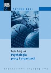 Ok�adka - Psychologia pracy i organizacji