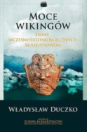 Recenzja - Moce wiking�w �wiat wczesno�redniowiecznych Skandynaw�w