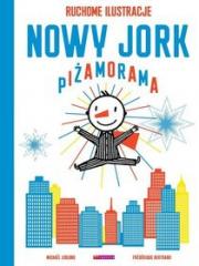 Okładka - Nowy Jork. Piżamorama. Ruchome ilustracje