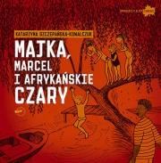 Ok�adka - Majka, Marcel i afryka�skie czary