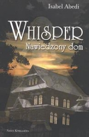 Ok�adka - Whisper. Nawiedzony dom