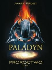 Okładka - Paladyn. Proroctwo. Tom 1
