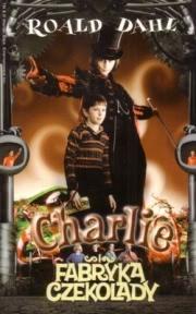 Ok�adka - Charlie i fabryka czekolady