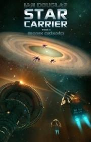 Ok�adka - Star Carrier 2. �rodek ci�ko�ci