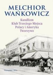 Ok�adka - Kundlizm, Klub Trzeciego Miejsca, Polacy i Ameryka, Tworzywo