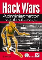 Ok�adka - Hack Wars. Tom 2. Administrator kontratakuje