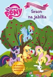Ok�adka - M�j  kucyk Pony. Sezon na jab�ka