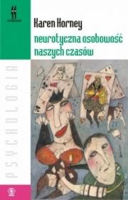 Ok�adka - Neurotyczna osobowo�� naszych czas�w