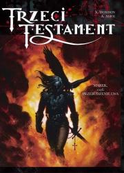 Ok�adka - Trzeci Testament - 1 - Marek, czyli przebudzenie lwa