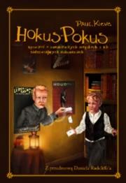 Ok�adka - Hokus-Pokus. Opowie�� o znamienitych magikach i ich zadziwiaj�cych dokonaniach