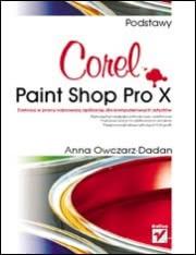 Okładka - Corel Paint Shop Pro X. Podstawy