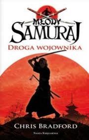 Ok�adka - M�ody samuraj. Droga wojownika