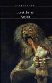 Ok�adka - Saturn. Czarne obrazy z �ycia m�czyzn z rodziny Goya