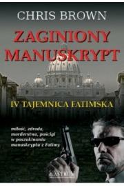 Ok�adka - Zaginiony manuskrypt. IV Tajemnica Fatimska