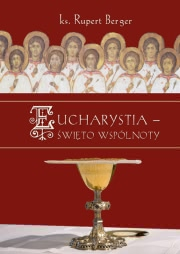 Ok�adka - Eucharystia - �wi�to wsp�lnoty. Wporowadzenie do Mszy �wi�tej