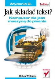Okładka - Jak składać tekst? Komputer nie jest maszyną do pisania