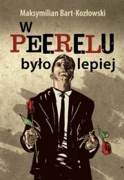Ok�adka - W Peerelu by�o lepiej